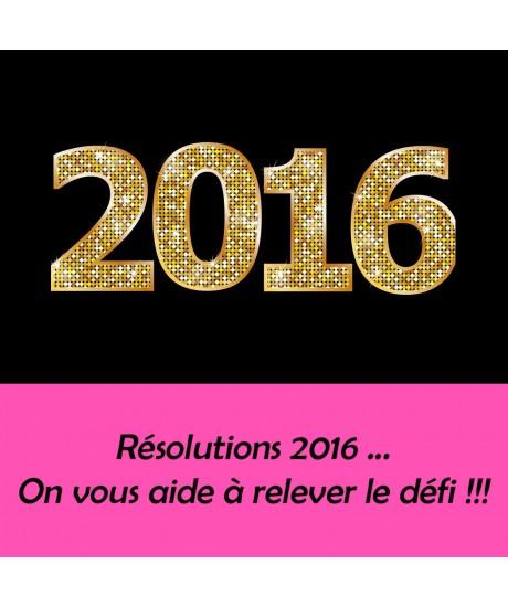Résolutions 2016…TOP Défi !!